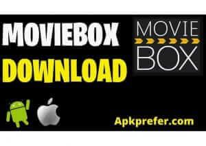 MOVIEBOX PRO APK LATEST VERSION AND IOS